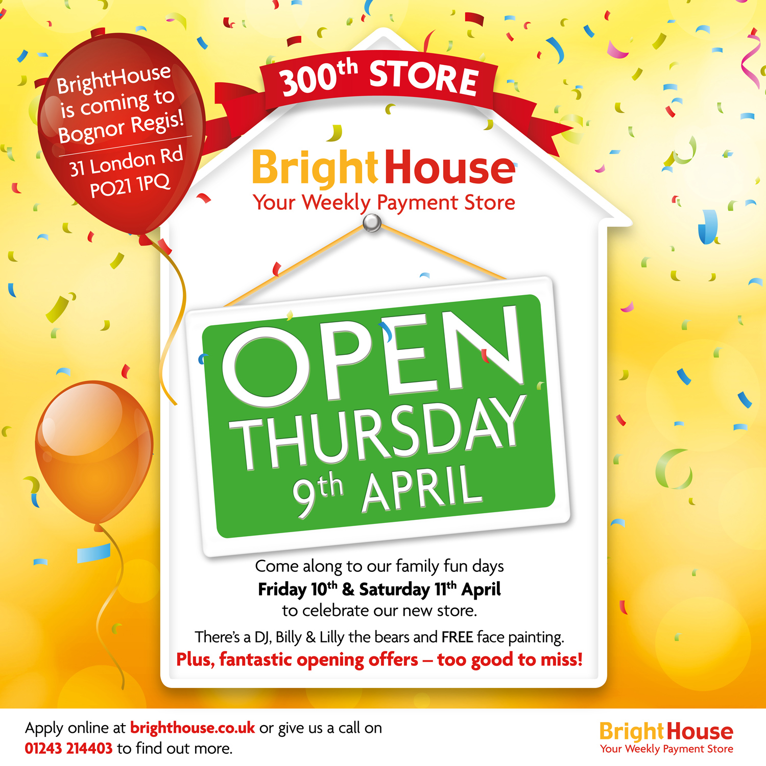 300th BrightHouse Store Opening!
