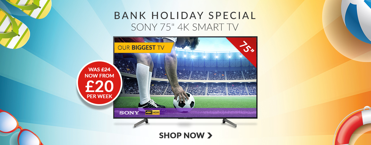 Bank Holiday Special Sony 75 4k smart TV